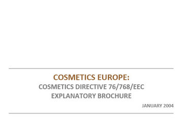 The European Union Cosmetics Directive Explanatory Brochure, 2004