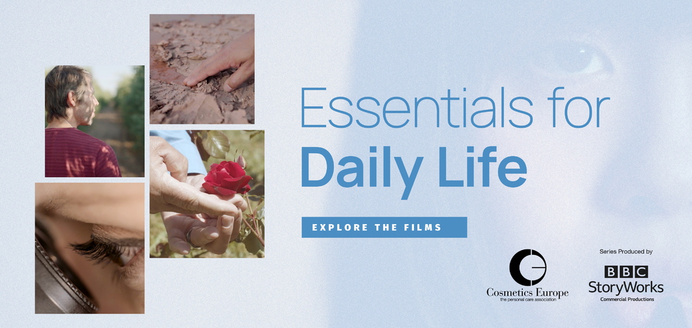 """Cosmetics Europe launches """"Essentials for Daily Life"""" film series produced by BBC StoryWorks"""