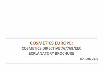 The European Union Cosmetics Directive Explanatory Brochure, 2004